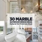 Salle de bain 30 idées de conception de salle de bains en marbre style vers le haut de vos rituels du quotidien privé